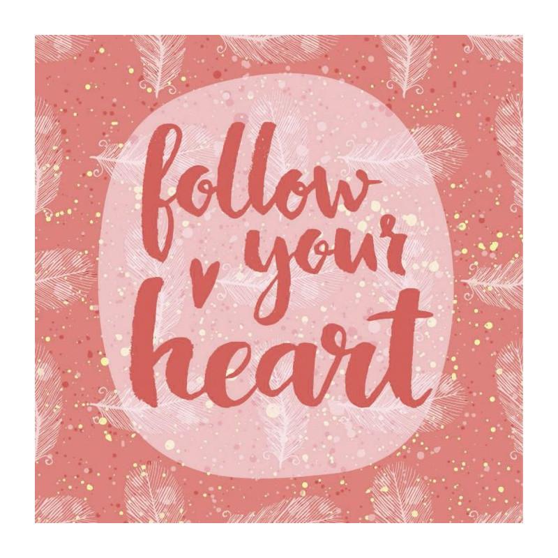 Tableau FOLLOW YOUR HEART