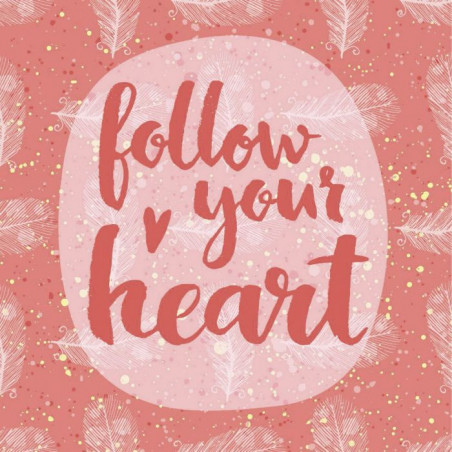 Tableau FOLLOW YOUR HEART