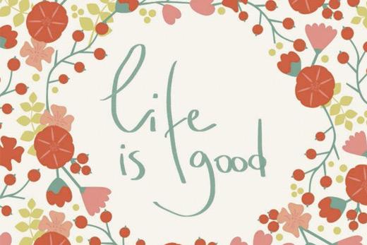 Tableau à message life is good